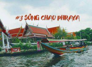 Sông Chao Phraya – Con sông huyền thoại của xứ sở chùa Vàng